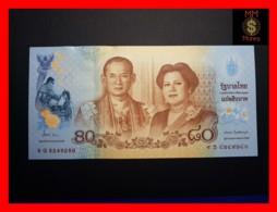 THAILAND 80 Baht 2012 P. 125 *COMMEMORATIVE*   UNC - Thailand