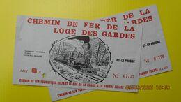2 TICKETS CHEMIN DE FER TOURISTIQUE DE LA LOGE DES GARDES - Europe
