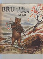 Bru The Brown Bear Inga Borg Frederick Warne 1961. Free UK P+p! - Children's
