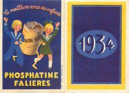Petit Calendrier Ancien 1934 Publicitaire Illustré * PHOSPHATINE FALIERES * Calendar * Falières Enfants Illustrateur - Calendars