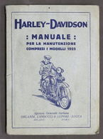 Motociclismo - Manuale Manutenzione Harley Davidson - Ed. 1925 RARO - Books, Magazines, Comics
