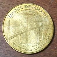 12 MILLAU LE VIADUC MÉDAILLE SOUVENIR MONNAIE DE PARIS 2010 JETON TOURISTIQUE MEDALS TOKENS COINS - Monnaie De Paris