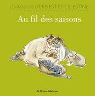 Imagiers D'Ernest Et Célestine (Les) - Au Fil Des Saisons - Gabrielle Vincent - Casterman - Unclassified