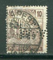 HONGRIE- Y&T N°324- Oblitéré Et Perforé - Hungría