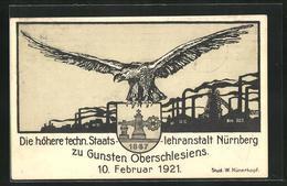 Künstler-AK Nürnberg, Höhere Techn. Staatslehranstalt Zu Gunsten Oberschlesiens 10.02.1921 - Nuernberg