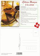 Recette De Cuisine:  GATEAU BASQUE A LA CERISE   Edit: N° 003348 (Sud-Ouest Gourmand) Cliché: P.G.Edgard Rosa   Neuve - Ricette Di Cucina