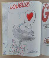 Dédicace De Curd RIDEL Sur E.O. 1996 LE GOWAP Tome 1 Un Amour De Gowap - Books, Magazines, Comics