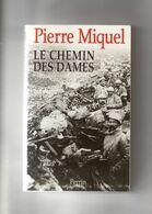Pierre Miquel. Le Chemin Des Dames. - Storia