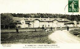 5913 - Var -  SIGNES  :  Ferme Aiguillon  à CHIBRON  , Logement Des Troupes Coloniales Pendant Les Tirs De Combat - Signes