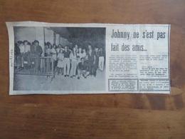 JOHNNY HALLYDAY NE S'EST PAS FAIT QUE DES AMIS À L'ISLE-SUR-SORGUE (84)- ARTICLE LE PROVENÇAL DU 11/08/1971 - Art