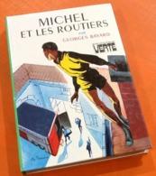 Georges Bayard  Michel Et Les Routiers  Illustrations Philippe Daure  (1978) Hachette Bibliothèque Verte - Books, Magazines, Comics