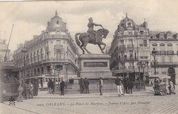 45. ORLEANS.  CPA .  LA PLACE DU MARTROI. JEANNE D'ARC PAR FOYATIER - Orleans