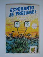 """Esperanto,la  Langue Internationale""""Je Presume !"""" - Esperanto"""