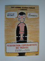 """Esperanto,la  Langue Internationale,""""Tout Homme Devrait Parler 2 Langes"""" - Esperanto"""