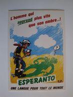 """Esperanto,la  Langue Internationale"""" L'homme Qui Apprend Plus Vite Que Son Ombre..!"""" - Esperanto"""