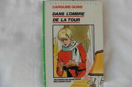 Soeurs Parker Dans L'ombre De La Tour - Caroline Quine - Bibliothèque Verte - Books, Magazines, Comics