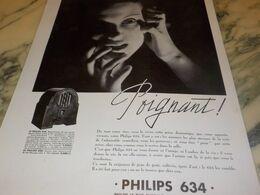 ANCIENNE PUBLICITE PHILIPS 634  -POIGNANT-  1934 - Radio & TSF