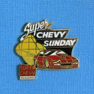 1 PIN'S //  ** MAGAZINE AUTOMOBILES / SUPER CHEVY SUNDAY ** - Corvette