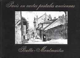 Paris En Cartes Postales Anciennes. Butte. Montmartre. - Ile-de-France