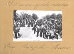 Paris En Cartes Postales Anciennes. Passy. Batignolles. Monceau - Ile-de-France