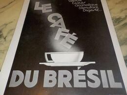 ANCIENNE PUBLICITE LE MEILLEUR  CAFE DU BRESIL 1934 - Afiches