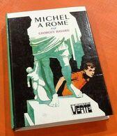Georges Bayard  Michel à Rome Illustrations Philippe Daure  (1978) Hachette Bibliothèque Verte - Books, Magazines, Comics