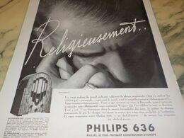 ANCIENNE PUBLICITE RELIGIEUSEMENTS PHILIPS 636 POSTE RADIO 1934 - Radio & TSF