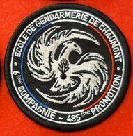 PATCH ECUSSON INSIGNE ECOLE DE GENDARMERIE DE CHAUMONT 6eme COMPAGNIE 485 Eme PROMOTION - Police