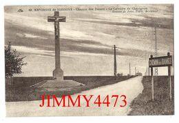 CPA - Env. De SOISSONS 02 Aisne En 1931 - Chemin Des Dames, Le Calvaire De Chavignon - N° 63 - Edit. C A P - Soissons