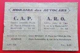60 BEAUVAIS Horaire Des AUTOCARS C.A.P.  A.R.O. 1936 + PUB Commerces - Europa