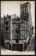 La Rochelle Maison Du XVème Siècle Circulé écrite TB - La Rochelle