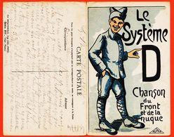 Mi390 Le SYSTEME D Chanson Du Front Et De La NUQUE Par GRIFF 12 Octobre 1918 Guerre 1914-18 BROCHERIOUX Série 211 - Guerre 1914-18