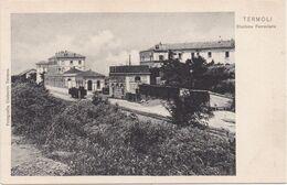 TERMOLI (CAMPOBASSO) - 1910-1920 - Stazione Ferroviaria - Station Gare Bahnhof - Campobasso