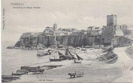 TERMOLI (COMPABASSO) - 1900-1910 - Panorama Del Borgo Vecchio - Altre Città
