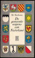POCKET 1960 ( 1e Druk ) - * DE GEMEENTEWAPENS VAN NEDERLAND * KL. Sierksma -- 255 Pag. - Bevat Alle Heraldische Wapens - Books, Magazines, Comics