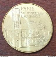 75 PARIS SAINT-GERMAIN L'AUXERROIS MÉDAILLE SOUVENIR MONNAIE DE PARIS 2010 JETON TOURISTIQUE TOKENS MEDALS COINS - Monnaie De Paris