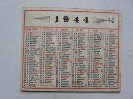 VIEUX PAPIERS - CALENDRIER PETIT MODELE 1944 - Petit Format : 1941-60