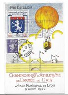 AVIATION - PAR BALLON - CHAMPIONNAT D'ATHLETISME DE L'ARMEE DE L'AIR - Stade De Lyon 9 Août 1942 - Cachet ARMEE DE L'AIR - Globos