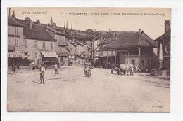 CP 01 BELLEGARDE Place Kleber Poste Des Douanes Et Pont De Coupy - Bellegarde-sur-Valserine