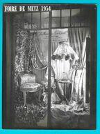 METZ Photo Foire De Metz De 1954- La Maison Du Bon Goût Tapissier Décorateur Rue Des Clercs - Lieux