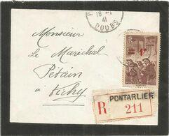 N°489 SEUL LETTRE DEUIL REC PONTARLIER DOUBS 16.1.41   POUR MARECHAL PETAIN A VICHY - Marcofilia (sobres)