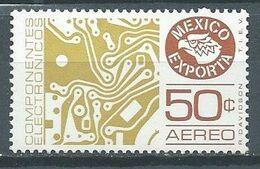 Mexique Poste Aérienne YT N°507 Exportations Composants électroniques Neuf ** - Mexique