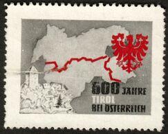 """Italia Südtirol Alto Adige ~ 1948 """" 600 Jahre Tirol Bei Österreich """" Vignette Cinderella Reklamemarke - Erinnofilia"""