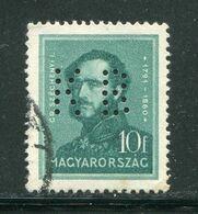 HONGRIE- Y&T N°453- Oblitéré Et Perforé - Hungría