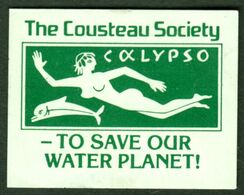 "Cousteau Society Monaco 1973 "" Save Our Water Planet Calypso "" Vignette Cinderella Reklamemarke - Erinnofilia"