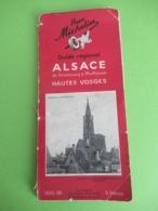 Guide Régional/Pneu Michelin/ALSACE/de Strasbourg à Mulhouse/Hautes Vosges/Tourisme Michelin/1935-36      PGC410 - Maps/Atlas