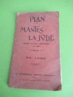 Plan De MANTES La JOLIE/ Mantes La Ville , Gassicourt & Limay/ H CHICOINEAU, Géométre/Vers 1930      PGC411 - Maps/Atlas