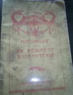 Historique Du 69 E Régiment D'infanterie, Librairie Chapelot , Paris , 58 Pages , Manque Les 3 Dernières Pages + 1 Copie - Guerra 1914-18