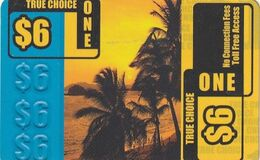 USA - Palms, True Choice One Prepaid Card $6, Used - Unclassified