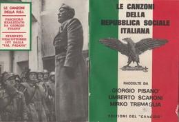 LIBRETTO LE CANZONI DELLA REPUBBLICA SOCIALE (KP1762 - Oorlog 1939-45